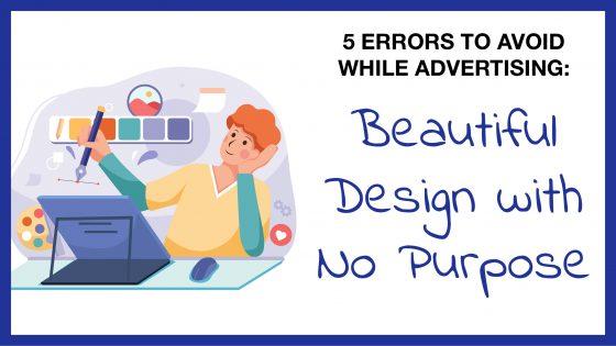 5 Errors: Beautiful Design with No Purpose