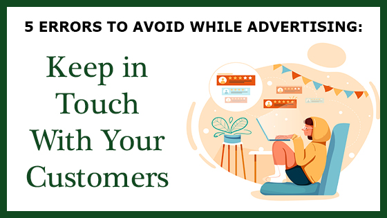5 Errors: Keep in Touch with Your Customers