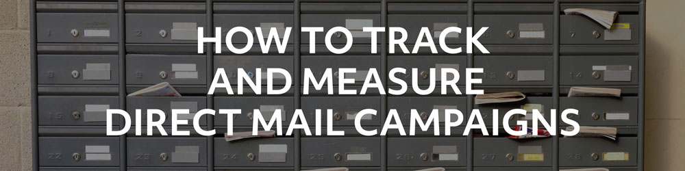 How do I Track & Measure Direct Mail Campaigns?