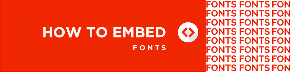 How to Embed Fonts